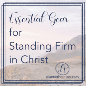 Every activity requires essential gear. The Christian life is no exception. We have God's armor & strength to fight our spiritual battles.